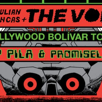 Julian Casablancas+The Voidz 'Hollywood Bolívar Tour' with Special Guests Rey Pila & Promiseland